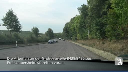 Großbaustelle B428/B420 bei Frei-Laubersheim
