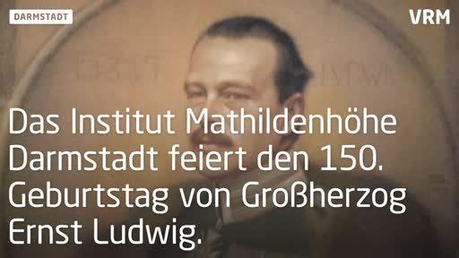 Darmstadt feiert den 150. Geburtstag von Großherzog Ernst Ludwig